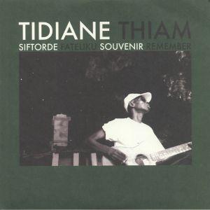 THIAM, Tidiane - Siftorde Fateliku Souvenir Remember