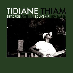 THIAM, Tidiane - Siftorde