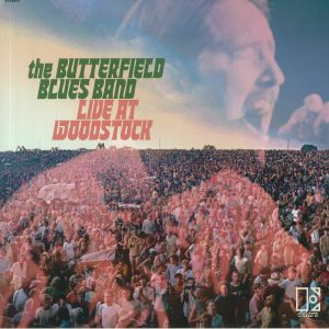 BUTTERFIELD BLUES BAND, The - Live At Woodstock