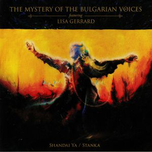 MYSTERY OF THE BULGARIAN VOICES, The feat LISA GERRARD - Shandai Ya/Stanka