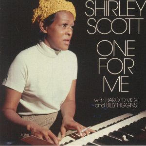 SCOTT, Shirley - One For Me (reissue)