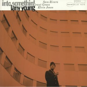 YOUNG, Larry - Into Somethin' (reissue)