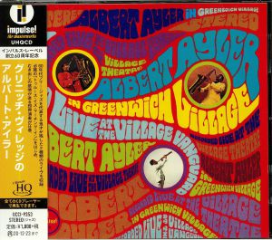 Albert Ayler In Greenwich Village (remastered)