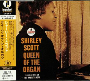 SCOTT, Shirley - Queen Of The Organ: Recorded Live At The Front Room