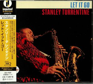 TURRENTINE, Stanley - Let It Go (remastered)