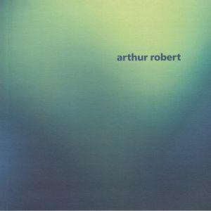 ROBERT, Arthur - Arrival Part 2