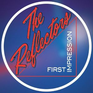 REFLECTORS, The - First Impression