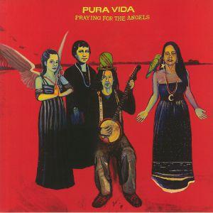 PURA VIDA - Praying For The Angels