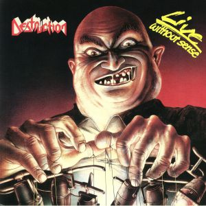 DESTRUCTION - Live Without Sense (reissue)