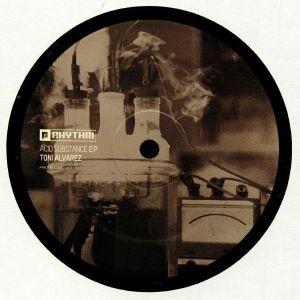 ALVAREZ, Toni - Acid Substance EP
