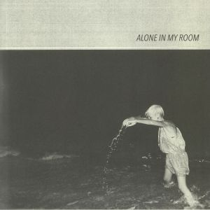 ALONE IN MY ROOM - Alone In My Room