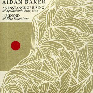 BAKER, Aidan - An Instance Of Rising
