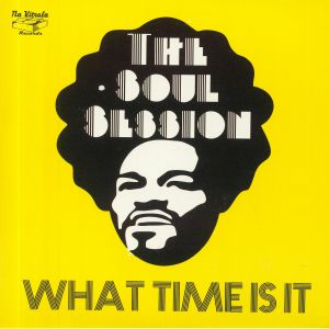 SOUL SESSION, The - What Time Is It
