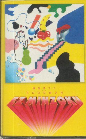 FOODMAN - Ez Minzoku (reissue)