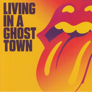 ROLLING STONES, The - Living In A Ghost Town