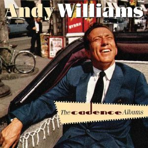 WILLIAMS, Andy - The Cadence Recordings