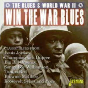 VARIOUS - Win The War Blues: Blues & World War II
