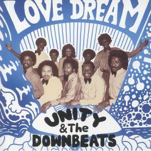 UNITY & THE DOWNBEATS - Love Dream
