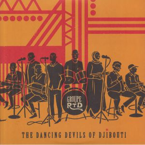 GROUPE RTD - The Dancing Devils Of Djibouti