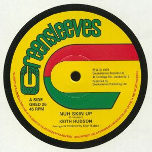 HUDSON, Keith - Nuh Skin Up