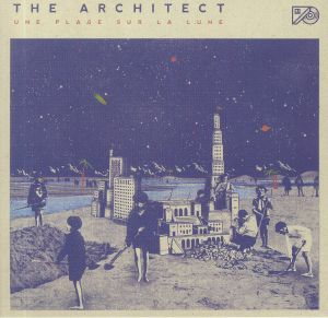 ARCHITECT, The - Une Plage Sur La Lune