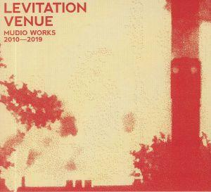 LEVITATION VENUE - Mudio Works 2010 - 2019