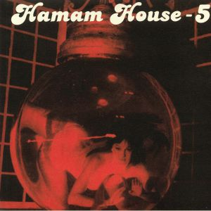 AWESOME ORIENTALISTS FROM EUROPA/RFX/OLDSCHOOL RIDER RIDES EAST/MOONOTON - Hamam House 5