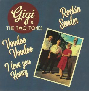 GIGI & THE TWO TONES - Rockin Sender