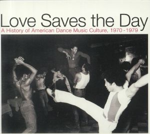 VARIOUS - Love Saves The Day: A History Of American Dance Music Culture 1970-1979
