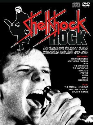 VARIOUS - Shellshock Rock: Alternative Blasts From Northern Ireland 1977-1984