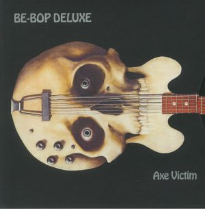 BE BOP DELUXE - Axe Victim (Deluxe Expanded Edition)