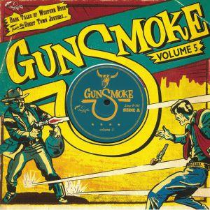 VARIOUS - Gunsmoke Vol 5