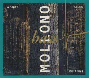 MOLLONO BASS - Woods Tales & Friends