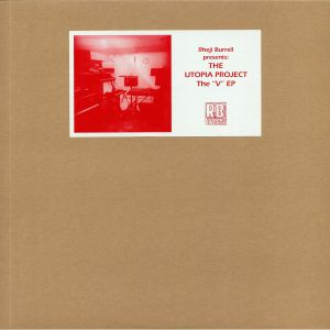 BURRELL, Rheji/THE UTOPIA PROJECT - The V EP