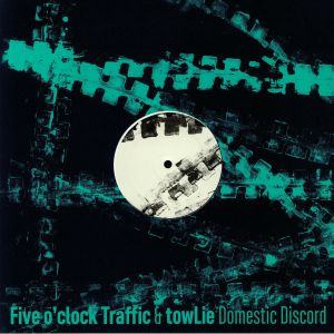 FIVE O'CLOCK TRAFFIC/TOWLIE - Domestic Discord