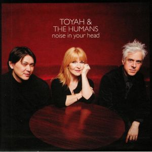TOYAH/THE HUMANS - Noise In Your Head