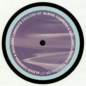 CABRERA, Alexis/GULIANO LOMONTE - Endless EP