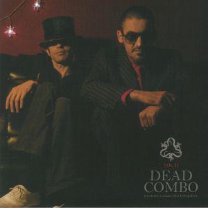 DEAD COMBO - Vol II: Quando A Alma Nao E Pequena