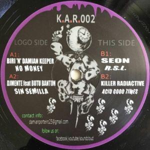 BIRI/DAMIAN KEEPER/DJMENTE/BUTU BANTON/SEON/KILLER RADIACTIVE - KAR 002