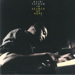 TATHAM, Kaidi - In Search Of Hope (reissue)