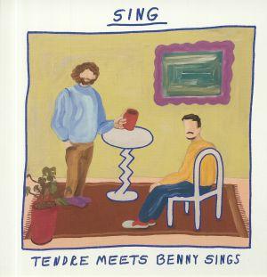 TENDRE meets BENNY SINGS - Sing