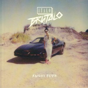 ITALO BRUTALO - Knight Fever EP