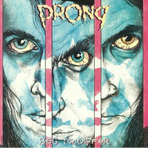 PRONG - Beg To Differ (30th Anniversary Edition)