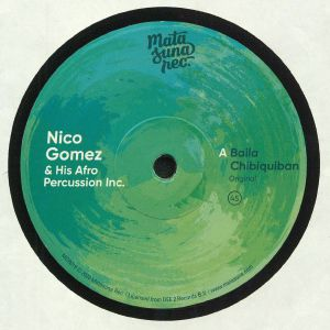 GOMEZ, Nico & HIS AFRO PERCUSSION INC - Baila Chibiquiban