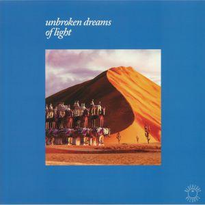 VARIOUS - Unbroken Dreams Of Light