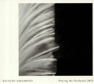 SAKAMOTO, Ryuichi - Playing The Orchestra 2013