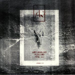DOWNWELL/DELECTRO/VCO/RUBEN MONTESCO/DAVE TARRIDA/J GONZALBO - Antikhrist Visions Vol II