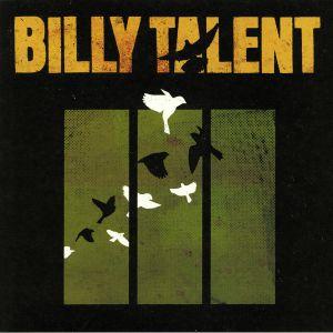 BILLY TALENT - Billy Talent III (reissue)