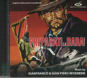 GIANFRANCO & GIANPIERO REVERBERI - Preparati La Bara! (Soundtrack)