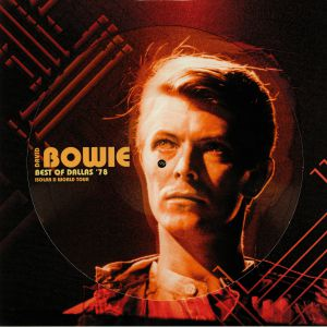 BOWIE, David - Best Of Dallas 78: Isolar II World Tour